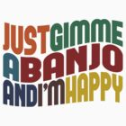 Gimme A Banjo by Wordy Type