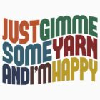 Gimme Some Yarn by Wordy Type