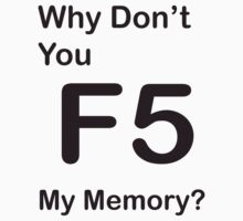 F5 - My memory by JustRaphReally