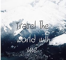 Travel the World with me by amd1