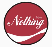 Enjoy Nothing by ColaBoy
