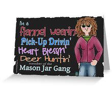 Flannel wearin member of the Mason Jar gang Greeting Card