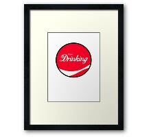 Enjoy Drinking Framed Print