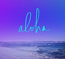 Aloha by Leah Flores