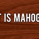 that is mahogany by niiknaak08
