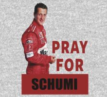 Pray For Schumacher by designCENTRAL