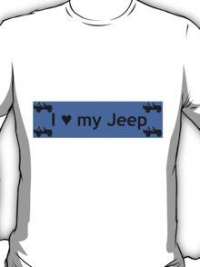 I love my Jeep T-Shirt