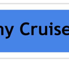 I love my Cruiser Sticker