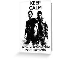 Keep Calm Dial-a-Winchester Greeting Card