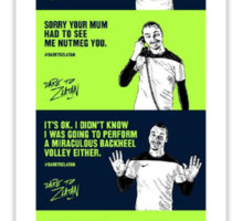 DONT ZLATAN WITH ME Sticker