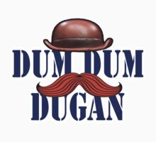Dum Dum Dugan by HalfFullBottle
