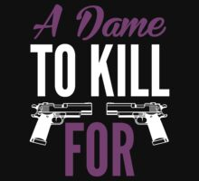 a dame to kill for by printproxy
