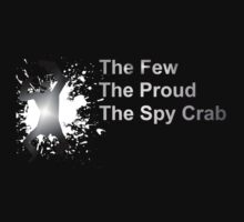 The Few, The Proud, The SpyCrab by TheBananaKing