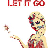 """Let It Go"" Propaganda by llllllll8"