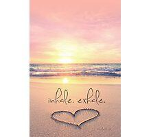inhale. exhale. Photographic Print