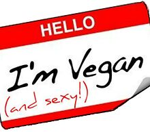 Hello I'm Vegan by thehippievegan