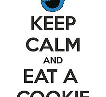 Keep Calm and Eat A Cookie by Janel Vazquez