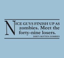 Dirty Rotten Zombies - black by aint-no-zombie