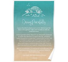 Affirmation - Driving Peacefully Poster
