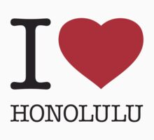 I ♥ HONOLULU by eyesblau