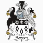 Hanson Coat of Arms / Hanson Family Crest by William Martin