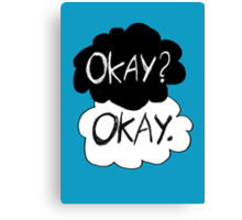 Okay? Okay.  Canvas Print