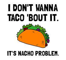 Taco Nacho Problem by AmazingMart