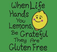 When Life Hands You Lemons, Be Grateful They Are Gluten Free by GlutenFreeTees