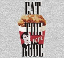 EAT THE RUDE by thescudders