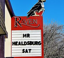 The Mr. Healdsburg Marquee by Martha Sherman