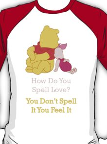 Winnie The Pooh & Piglet - Quote T-Shirt