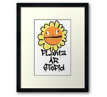 PLantz AR SToPiD, Art Inspired by Plants Versus Zombies: Garden Warfare Framed Print
