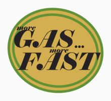 More GAS... More FAST by Kyle Yarrington