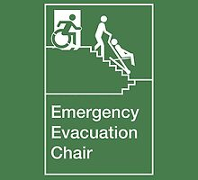Emergency Evacuation Chair Sign, with the Accessible Means of Egress Icon, showing a person being assisted down a fire stairs, part of the Accessible Exit Sign Project by LeeWilson