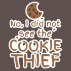 No, I did not see the cookie thief cute choc chip biscuit by jazzydevil