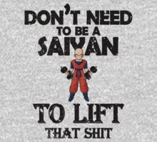 Don't need to be a Saiyan to lift that shit by Lamamelle
