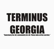 Terminus Georgia Safe Place from Zombies Walking Dead by 8675309