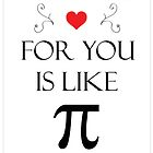 Romantic Pi Message by SuperSteve