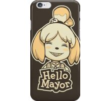 Hello Mayor iPhone Case/Skin
