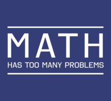 Math has so many problems by trends