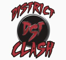 District Clash by MostDopeStanley