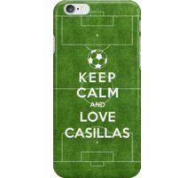 Keep Calm And Love Casillas iPhone Case/Skin