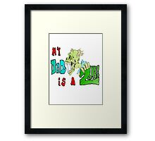 Zombie Fathers day Framed Print