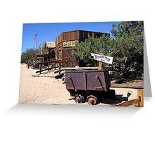 PIONEER TOWN, MORANGO BASIN, CALIFORNIA Greeting Card