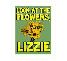 Look At The Flowers, Lizzie #1 Art Print