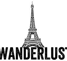 Wanderlust - Eiffel Tower, Paris by EnglishAbroad