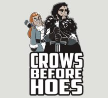 Crows Before Hoes by MrStrawberry