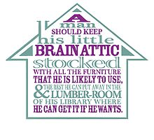 Sherlock Holmes novel quote – brain attic by pygmycreative