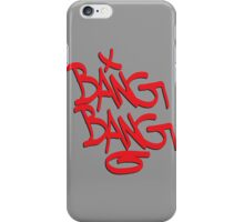 Bang Bang typography iPhone Case/Skin
