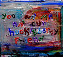 our huckleberry friend by songsforseba